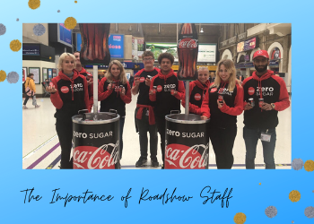 The Importance Of Roadshow Staff