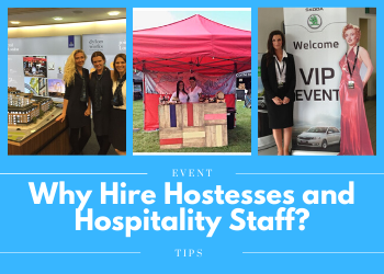 Why Hire Hostesses And Hospitality Staff_