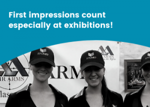 First impressions count especially at exhibitions
