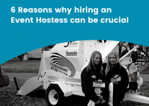 6 Reasons why hiring an Event Hostess can be crucial